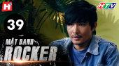 Mật Danh Rocker Tập 39