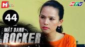 Mật Danh Rocker Tập 44
