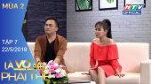 Là Vợ Phải Thế Mùa 2 Tập 07 : Hương Giang trốn bố nửa năm sau chuyển giới