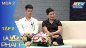 Là Vợ Phải Thế Mùa 2 Tập 08 : Mẹ Duy Mạnh - Đình Trọng U23 tiết lộ tiêu chuẩn chọn con dâu