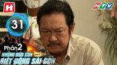 Những Đứa Con Biệt Động Sài Gòn - Phần 02 Tập 31