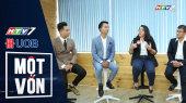 Một Vốn Tập 24 : Top 4 doanh nhân được bình chọn nhiều nhất