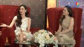 Phụ Nữ Quyền Năng Tập 22 : Hoa hậu Đàm Lưu Ly, Diễn viên Nguyễn Khánh My