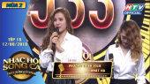 Nhạc Hội Song Ca Mùa 2 Tập 18 : Jolie Phương Trinh - Lê Thiện Hiếu giành 2 vé vàng