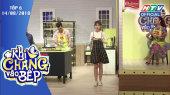 Khi Chàng Vào Bếp Tập 06 : Vợ chồng Lâm Khánh Chi cãi nhau kịch liệt