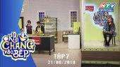 Khi Chàng Vào Bếp Tập 07 : Vinh Râu, Huỳnh Phương, Ribi FapTV lăn vào bếp