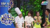 Khi Chàng Vào Bếp Tập 09 : Hữu Tín nấu ăn theo hướng dẫn của Lê Giang