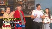 Chương Trình SAVE & SHARE Tập 63: The Face 2018- Khán Giả Thấy Gì (01/10)