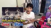 Chương Trình SAVE & SHARE Tập 74: Review MV Đừng Bao Giờ Níu Kéo (15/10)