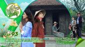 Việt Nam Tươi Đẹp Tập 93 : Hồ Ngọc Hà đưa ba mẹ chinh phục danh sơn Yên Tử cùng Cindy Bishop và Lý Quí Khánh
