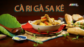 Món Ngon Quê Việt Tập 19 :  Cà ri Gà Sa kê