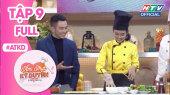 Ẩm Thực Kỳ  Duyên Tập 09 : Món phở se duyên food blogger Vũ Dino