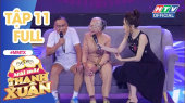 Mãi Mãi Thanh Xuân Tập 11 : Cụ ông 88 tuổi 4 lần chinh phục Fansipang