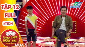 Thách Thức Danh Hài Mùa 5 Tập 12 : Bé Minh Chiến quay lại đánh Trường Giang lần nữa