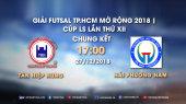 Live Events Chung kết Giải Futsal TPHCM Mở Rộng 2018