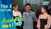 Nhanh Như Chớp - Mùa 2 Tập 02: Vợ chồng Vinh Râu siêu lầy, Phương Lan làm Trường Giang đau đầu