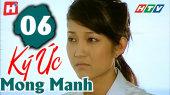 Ký Ức Mong Manh Tập 06