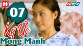 Ký Ức Mong Manh Tập 07