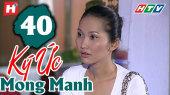 Ký Ức Mong Manh Tập 40
