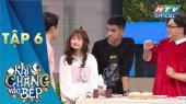Khi Chàng Vào Bếp Mùa 2 Tập 06 : Hari bất ngờ khi Cris Phan ra mắt bạn gái