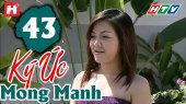 Ký Ức Mong Manh Tập 43