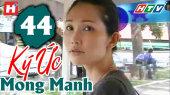 Ký Ức Mong Manh Tập 44