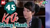 Ký Ức Mong Manh Tập 45