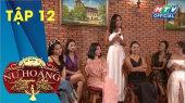 Nữ Hoàng Quyến Rũ Tập 12 : Đỗ Diễm buông bỏ, 7 cô gái khác chọn ghen theo cách của mình