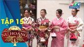Nữ Hoàng Quyến Rũ Tập 15 : Trải nghiệm vẻ đẹp của phụ nữ Nhật Bản trong trang phục kimono