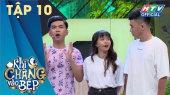 Khi Chàng Vào Bếp Mùa 2 Tập 10 : Minh Dự thua Trương Thế Vinh vì hàm răng vô dụng