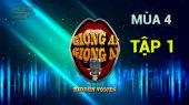 Giọng Ải Giọng Ai Mùa 4 Tập 01 : Chi Dân ngây ngô, loại sạch giọng hát hay