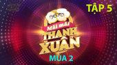 Mãi Mãi Thanh Xuân Mùa 2 Tập 05 : Trịnh Thăng Bình, Chí Thiện ngưỡng mộ sức khỏe của cụ ông 93 tuổi
