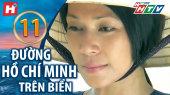 Đường Hồ Chí Minh Trên Biển Tập 11