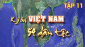 Ký Sự Việt Nam 54 Dân Tộc Tập 11