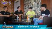 NHẬT KÝ HTVC - IGP GAMING Tập 05