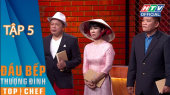 Đầu Bếp  Thượng Đỉnh Mùa 2 Tập 05 : Việt Hương nổi da gà vì thí sinh Hoàn Cường