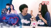 24h Thử Yêu Tập 15 : Tùng MARU thả thính bất chấp với cô nàng cá tính HAN SARA