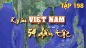 Ký Sự Việt Nam 54 Dân Tộc Tập 198