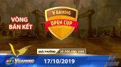 HTVC VGaming Open Cup Vòng Bán Kết - 17/10/2019