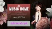 Music Home số 13 - Trần Thu Hà Ca Khúc  : Giấc Mơ Đã Qua