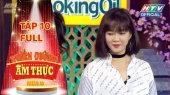 Thiên Đường Ẩm Thực - Mùa 5 Tập 10 : Đinh Hương lăn xả vì món ngon