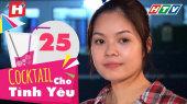 Cocktail Cho Tình Yêu Tập 25