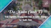 Việt Nam - Điểm đến hôm nay Tập 10 :  Du Xuân Canh Tý - Trải Nghiệm Không Khí Tết Truyền Thống Tại Suối Tiên