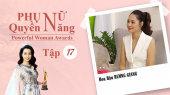 Phụ Nữ Quyền Năng 3 Tập 17 : Hoa Hậu Hương Giang