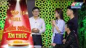 Thiên Đường Ẩm Thực - Mùa 5 Tập 11 : Dàn diễn viên phim MẮT BIẾC quá hiền