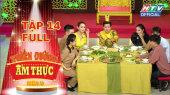Thiên Đường Ẩm Thực - Mùa 5 Tập 14 : Thúy Nga bị Trường Giang cà khịa chiều cao