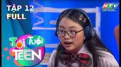 Tôi Tuổi Teen Tập 12 : Khả Như-Anh Đức-Huỳnh Lập-Cris Phan náo loạn lớp học