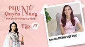 Phụ Nữ Quyền Năng 3 Tập 21 : Người mẫu Trương Diệu Ngọc