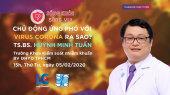 Sống Khỏe Sống Vui Tập 09 : Chủ động ứng phó với virus Corona ra sao?