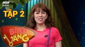 Bí Kíp Vàng Tập 02 : Vinh Râu tiết lộ được vợ cưng vì biết nhiều mẹo
